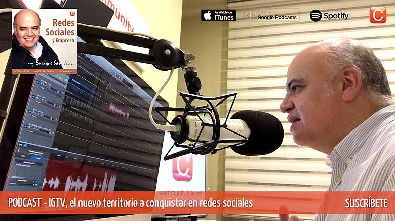 RSE-016-IGTV-el-canal-de-videos-de-Instagram-Enrique-San-Juan-Podcast-Redes-Sociales-y-Empresa-061118