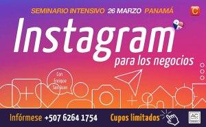 Instagram para empresas y negocios seminario intensivo panama con enrique san juan