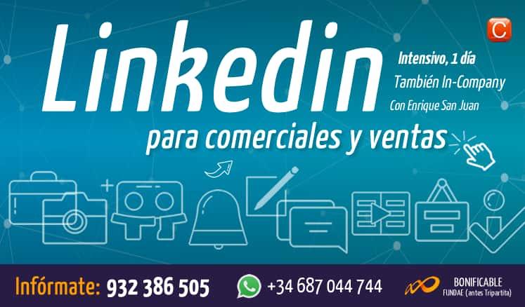 Linkedin para comerciales y ventas con enrique san juan seminario intensivo