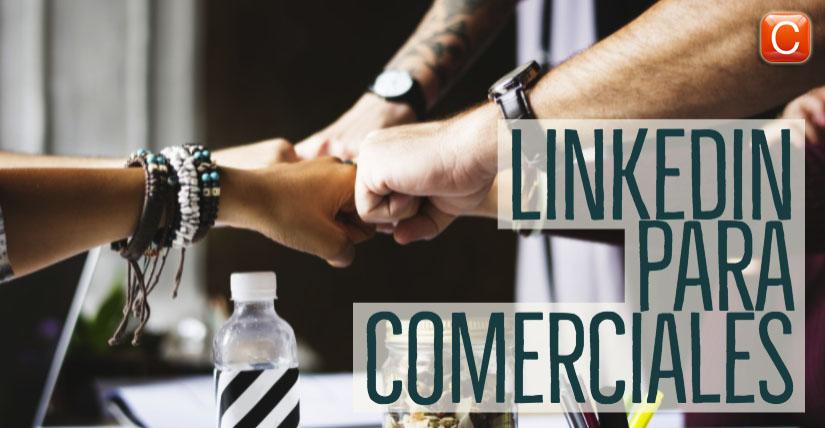 linkedin para comerciales community internet