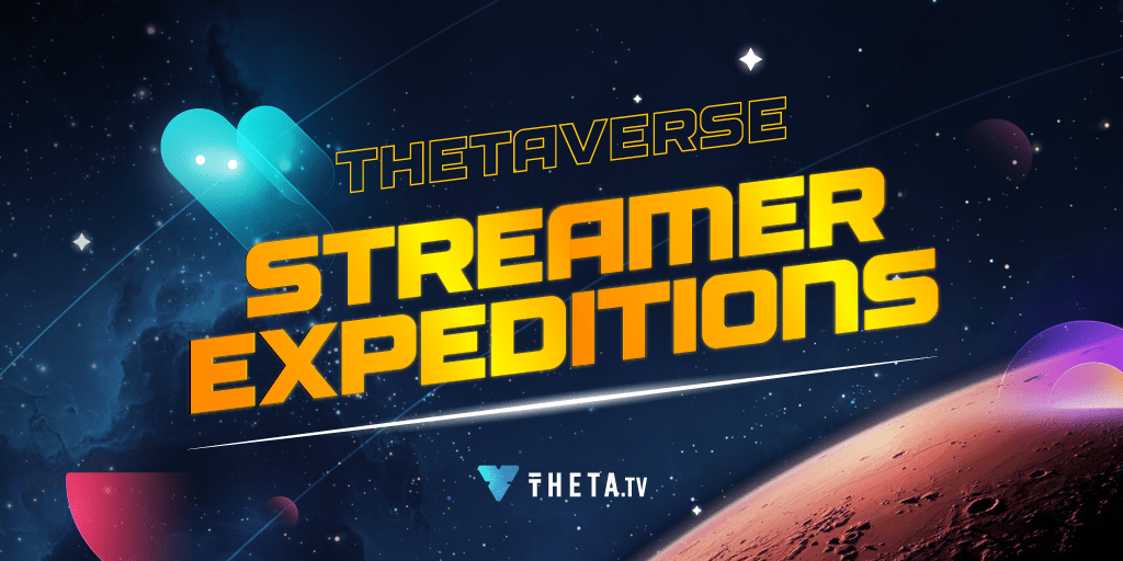 THETAVERSE Expeditions