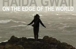 Film Review: HAIDA GWAII ON THE BIG SCREEN