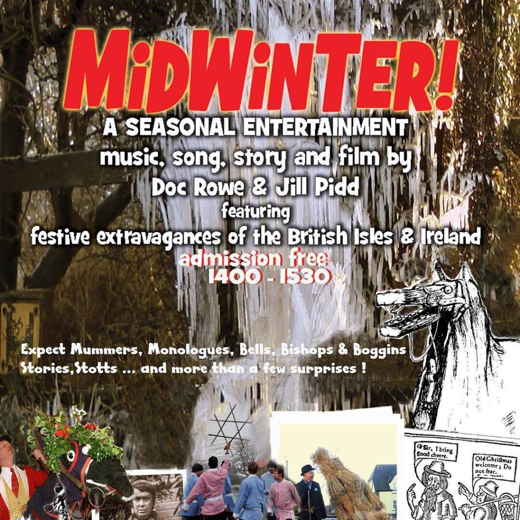 Mid Winter, music, song, story and film by Doc Rowe and Jill Pidd