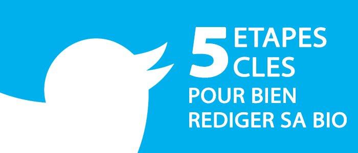 twitter_5_etapes_cles_redaction_bio_2