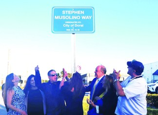 "Doral Unveils the new ""Stephen Musolino Way"""