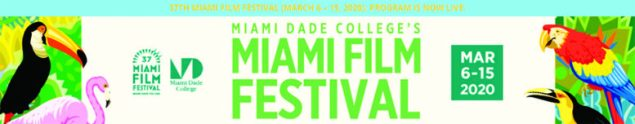 37th Annual Miami Film Festival to Run March 6th - 15th