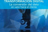 e_Letter 21 | TRANSFORMACIÓN DIGITAL. La conversión del dato en valor hacia el cliente.