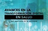 e_Letter 23 | Avances en la transformación digital en salud. Del paciente a la persona.