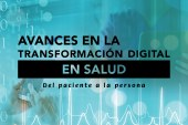e_Letter 23 | Avances en la transformación digital en salud. Del paciente a la persona.