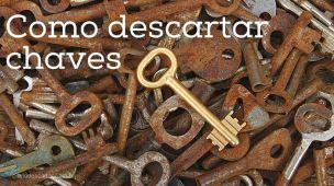Como descartar chaves