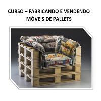 curso Fabricando e Vendendo Móveis de Pallets