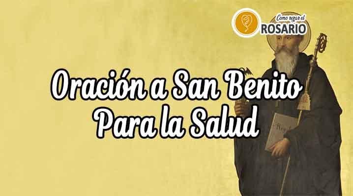 San Benito Oracion Casos Dificiles