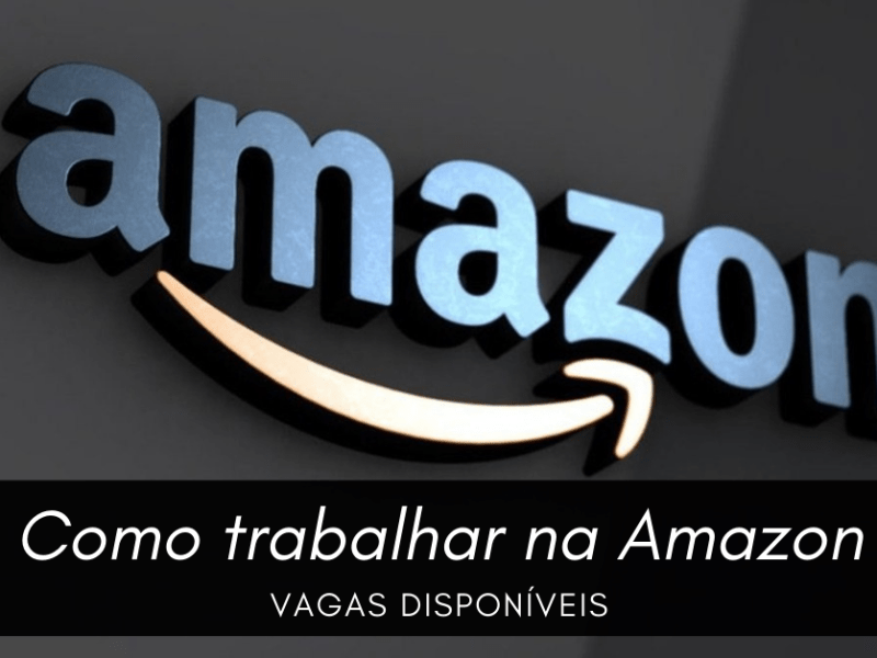 Como trabalhar na Amazon