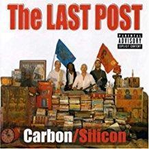 Carbon-Silicon – The Last Post (PA)