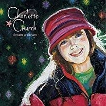 Charlotte Church – Dream a Dream