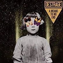 Destrage – A Means To An End