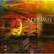 Karl Jenkins – Adiemus III – Dances Of Time