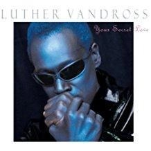Luther Vandross – Your Secret Love