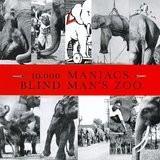 10,000 Maniacs – Blind Man's Zoo