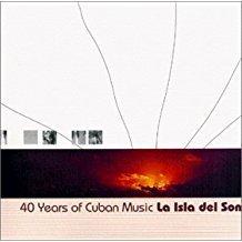 La Isla del Son – 40 Years of Cuban Music (2 CDs)