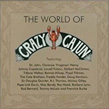 The World of Crazy Cajun (Click for track listing)
