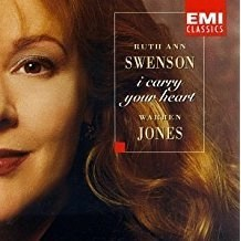 Ruth Ann Swenson – I Carry Your Heart
