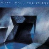 Billy Joel – The Bridge (Original)