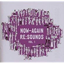 Now Again Re-Sounds, Vol. 1