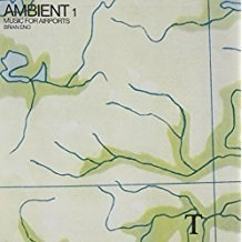 Brian Eno – Ambient 1 – Music For Airports (Remastered)