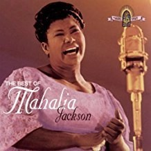 Mahalia Jackson – The Best of Mahalia Jackson