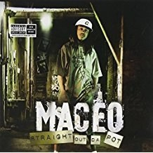 Maceo – Straight Out Da Pot (PA)