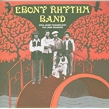 Ebony Rhythm Band – Soul Heart Transplant – Lamp Sessions