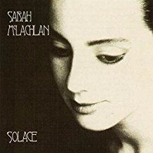 Sarah McLachlan – Solace