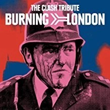 The Clash Tribute – Burning London (Click for track listing)