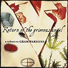 Gram Parsons – Return Of The Grievous Angel – A Tribute To Gram Parsons (Click for track listing)