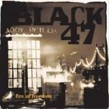 Black 47 – Fire Of Freedom