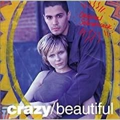 Crazy/Beautiful – Soundtrack (Click for track listing)