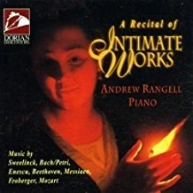 Andrew Rangell – A Recital of Intimate Works