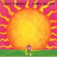 Justin Roberts – Great Big Sun