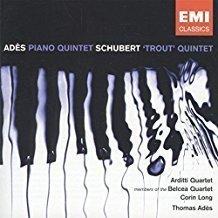 Thomas Ades – Schubert – Piano Quintets