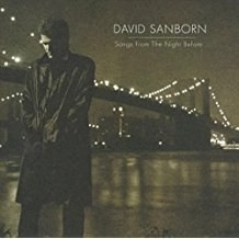 David Sanborn – Songs from the Night Before (VS)
