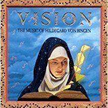 Vision – The Music Of Hildegard Von Bingen SS