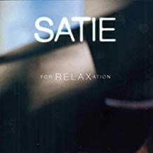Satie For Relaxation
