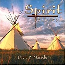 David R. Maracle – Spirit Flutes