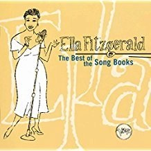 Ella Fitzgerald – The Best Of The Song Books