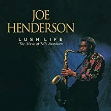 Joe Henderson – Lush Life – The Music of Billy Strayhorn