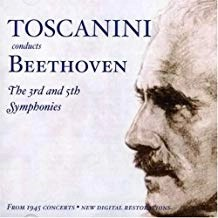 Toscanini Conducts Beethoven's 3rd & 5th Symphonies