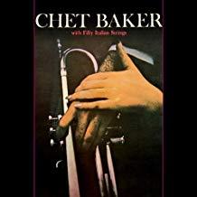 Chet Baker With Fifty Italian Strings