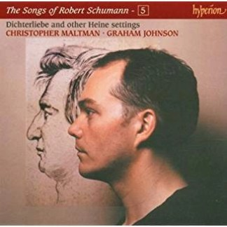 The Songs of Robert Schumann 5 – Christopher Maltman, Graham Johnson