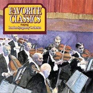 Favorite Classics Featuring London Symphony Orchestra